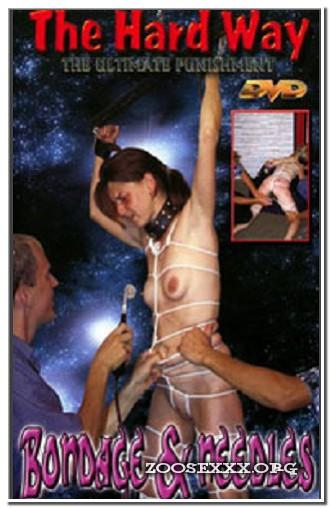 The Hard Way - Bondage And Needles