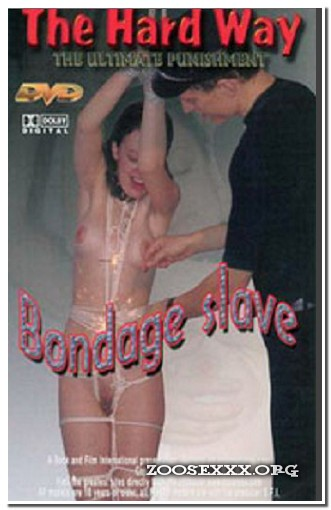 The Hard Way - Bondage Slave
